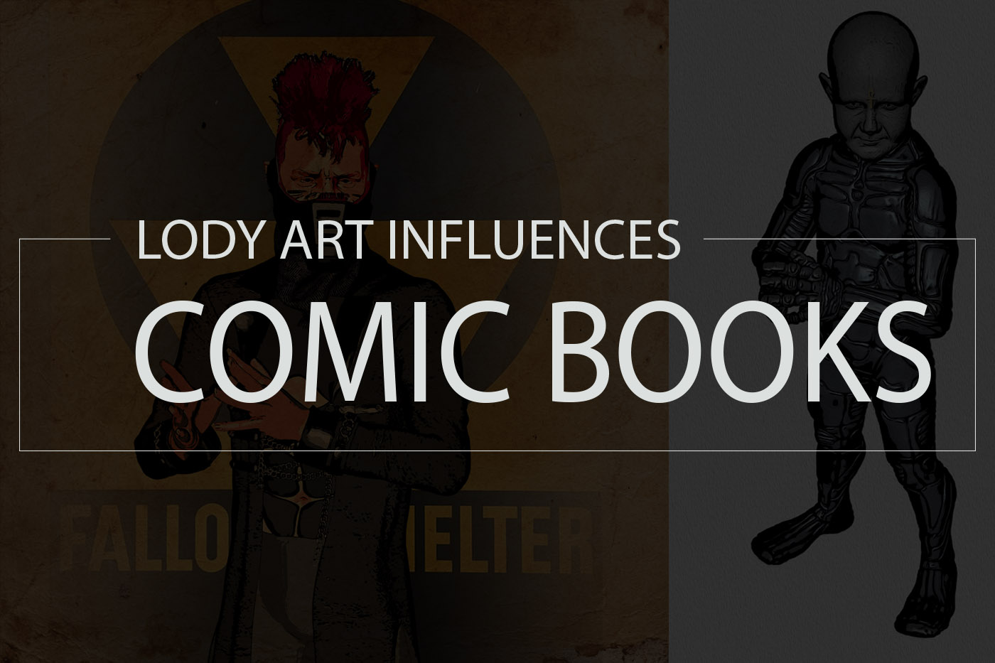 Lody Art Influences  Comic Books